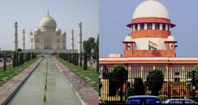 Supreme Court on Taj Mahal